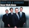 Product Image: Brian Free & Assurance - Never Walk Alone