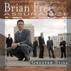 Product Image: Brian Free & Assurance - Greater Still