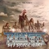 Product Image: Blessed By A Broken Heart - Feel The Power