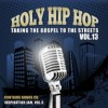 Various  - Holy Hip Hop Vol 13: Taking The Gospel To The Streets