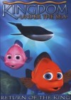 Kingdom Under The Sea: Return of the King