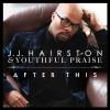 Product Image: J J Hairston & Youthful Praise - After This