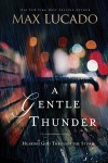 Product Image: Max Lucado - A Gentle Thunder