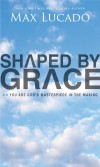 Product Image: Max Lucado - Shaped By Grace