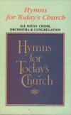 Product Image: All Souls Choir, Orchestra And Congregation - Hymns For Today's Church (re-issue)