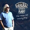 Product Image: Wurly Pig - The Tales Of Wurly Pig