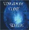 Skellig - Kingdom Come