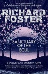 Richard Foster - Sanctuary Of The Soul