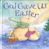 Bergren Lisa Tawn - GOD GAVE US EASTER