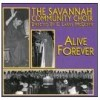 Product Image: Savannah Community Choir - Alive Forever