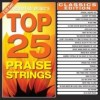 Product Image: Maranatha! Music - Top 25 Praise Strings
