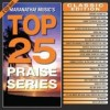 Product Image: Maranatha! Music - Top 25 Praise Series Classics Edition