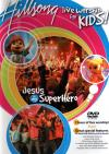 Product Image: Hillsong Kids - Jesus Is My Superhero