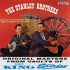 Product Image: The Stanley Brothers & The Clinch Mountain Boys - Sing The Songs They Like Best (re-issue)