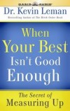 Kevin Leman - When Your Best Isn't Good Enough