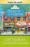 Catherine Palmer, Gary Chapman - It Happens Every Spring