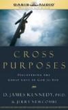 D James Kennedy - Cross Purposes
