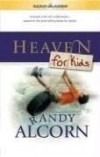 Randy Alcorn - Heaven for Kids