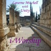 Laverne Mitchell with Unity - i-Worship