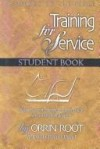 Orrin Root - Training for service; a survey of the Bible