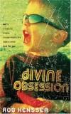 Rob Hensser - Divine Obsession