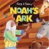 Connie Morgan Wade - Noah's Ark