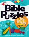 Karen Jessie Becker - Bible Puzzles For Kids: Ages 6 - 8