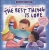 Dandi Daley Mackall - The Best Thing Is Love