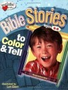 Len Ebert - Bible Stories to Color and Tell: Ages 6-8
