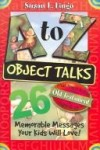Susan L Lingo - A to Z Object Talks That Teach About the Old Testament