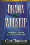 Curt Cloninger - Drama for worship