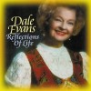 Product Image: Dale Evans - Reflections Of Life