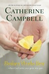 Catherine Campbell - Broken Works Best