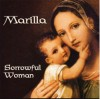 Product Image: Marilla - Sorrowful Woman (re-issue)