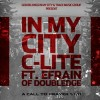 Andy Mineo  - In My City (ftg Efrain)