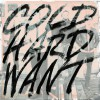 Product Image: House Of Heroes - Cold Hard Want