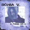 Product Image: Sonia V - A Thing Or 2