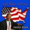 Product Image: Huntley Brown - God Bless America