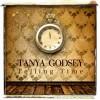 Product Image: Tanya Godsey - Telling Time