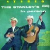 Product Image: The Stanley Brothers - The Stanley's In Person