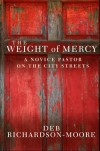Deb Richardson-Moore - The Weight Of Mercy