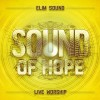 Elim Sound - Sound Of Hope