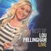 Product Image: Lou Fellingham - Best Of Lou Fellingham Live