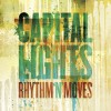 Product Image: Capital Lights - Rhythm 'N' Moves