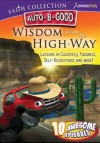 Auto B Good - Wisdom From the High-Way
