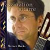 Product Image: Werner Hucks - Faszination Gitarre