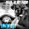Kevin Ott - Death, Be Not Proud