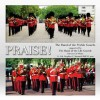 Product Image: The Band Of The Welsh Guards, The Band Of The Life Guards - Praise!