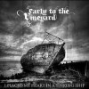 Product Image: Early To The Vineyard - I Placed My Heart In A Sinking Ship