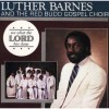 Product Image: Luther Barnes & The Red Budd Gospel Choir - See What The Lord Has Done